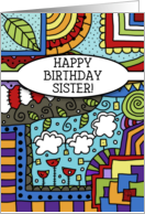 Happy Birthday for Sister-Zen, tangle, doodle Colorful Pattern card