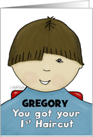 Customize Name Gregory-Congratulations First Haircut- Little Boy-Brown card