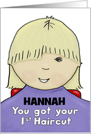 Customize Name Hannah-Congratulations First Haircut- Little Girl-Blond card