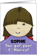 Customize Name Sophie-Congratulations First Haircut-Little Girl-Brown card