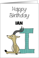 Customized Name Happy Birthday for Ian Impala with Letter I card