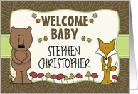 Customizable Name Welcome Baby, Congratulations, Bear and Fox card