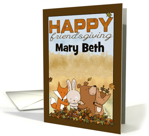 Customizable Name Happy Friendsgiving for Mary Beth... (1578648)