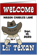 Custom Name Congrats, New Baby, Lil' Texan, Cowboy Hat on Baby Boy card