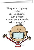 Encouragement With Humor Covid 19 Virus Person with Medical Mask card