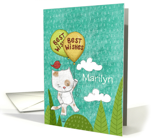 Encouragement for Marilyn, Best Wishes, Kitty with Balloons card