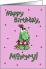 Little Alligator Girl-Birthday Mommy card