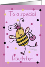 Birthday for Daughter-Queen Bee card