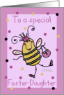 Birthday for Foster Daughter-Queen Bee card