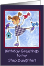 Girl and Birds-Birthday Greetings for Step Daughter card