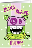 Congratulations on Getting Braces -Bling Blang Blung card