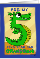 Happy Birthday for 5 year old Grandson- Number Five Shaped Dragon card