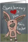 Easter Greetings for Grandparents-Primitive Easter Bunny -Somebunny Loves You card