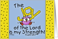 Feel Better-The Joy of the Lord scripture-Pink Owl card