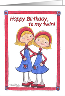 Happy Birthday To My Twin Sisters Blonde Haired Girls Card
