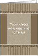 Business Thank You For Meeting With Us Card