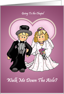Walk Me Down The Aisle? Little Bride & Groom Wedding Attendant Invitations card