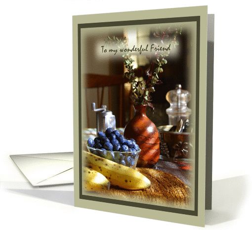 Friend Thinking of You Fruit Floral Still Life card (214753)