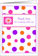 Polka Dots & Daisies Business Thank You For Meeting with Me Greeting cards