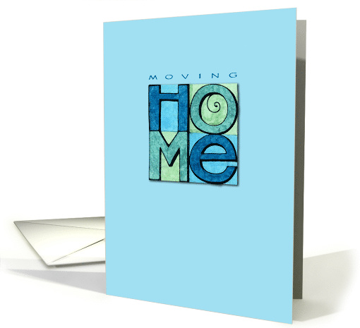 Moving Home, blue background card (645512)