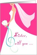 Sister Will You Be my Maid of Honor Invitation - Pink card