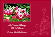 Spring Tulips Easter Blessing Friend and His Fiancee Easter Card