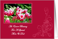 Spring Tulips Blessing Mom and Dad Easter Card