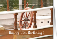 Ships Wheel Happy 51st Birthday Card