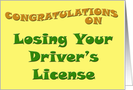 Congratulations On Losing Your Driver's License card