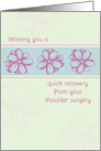 Get Well Soon From Shoulder Surgery Pink Flowers card
