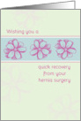 Get Well Soon From Hernia Surgery Pink Flowers card