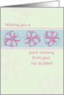 Get Well Soon From Car Accident Pink Flowers card