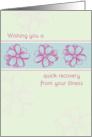 Get Well Soon From Illness Pink Flowers card