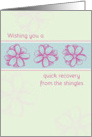 Get Well Soon From The Shingles Pink Flowers card