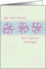Get Well Soon Special Employee Pink Flowers card
