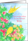 Get Well Wishes Special Wife Yellow Birds Flowers card