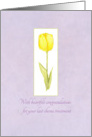 Congratulations Last Chemotherapy Treatment Yellow Tulip Flower card