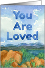 You Are Loved Encouragement Mountain Lake card