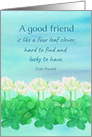 Lucky To Have A Good Friend Irish Proverb Clover Flower card