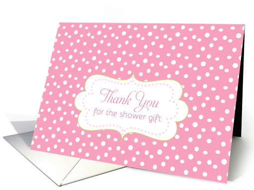 Thank You Shower Gift Baby Girl Pink White Polka Dots card (1102648)