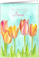 For My Lovely Friend Pink Tulip Flowers Watercolor Art card