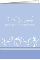 With Sympathy Loss of Foster Mom White Plant Art card
