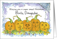 Happy Halloween Birth Daughter Pumpkins Funny Faces Spiders card