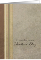 From All of Us on Doctors' Day Stripes Earth Tones card