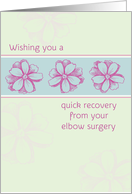 Get Well Soon Elbow Surgery Pink Flowers Drawing card