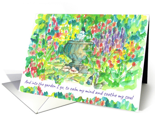 Into the Garden I Go Be Happy Inspiration Positive Words card