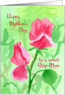 Happy Mother's Day Step-Mom Sweet Pea Flowers card