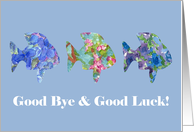 Good Bye and Good Luck Blue Flower Fish Watercolor Art card