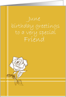 Happy June Birthday Friend White Rose Flower Drawing card