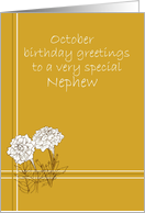 Happy October Birthday Nephew White Marigold Flower Drawing card